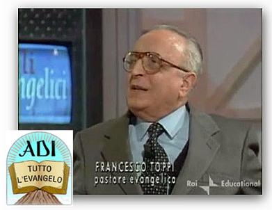 ● Per Francesco Toppi non costa nulla oggi in Italia essere Cristiani Evangelici