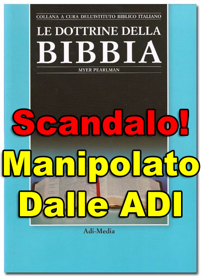 ● Le ADI hanno manipolato 'Le Dottrine della Bibbia' di Myer Pearlman