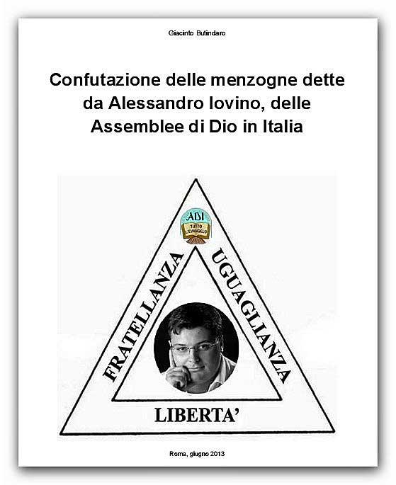 ● Confutazione delle menzogne dette da Alessandro Iovino, delle Assemblee di Dio in Italia