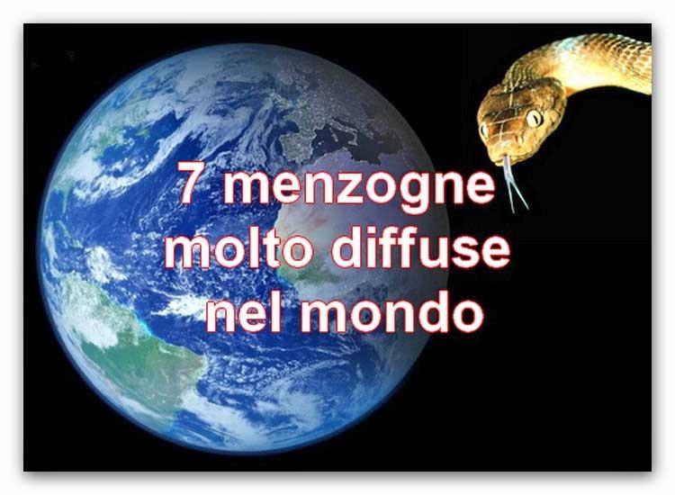● 7 menzogne molto diffuse nel mondo