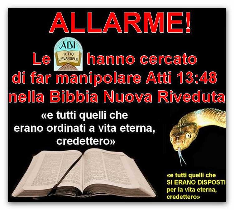 ● ALLARME! Le ADI hanno cercato di far manipolare Atti 13:48 nella Bibbia Nuova Riveduta