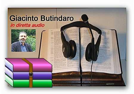 ● 678 Messaggi audio di Giacinto Butindaro scaricabili in 9 file compressi