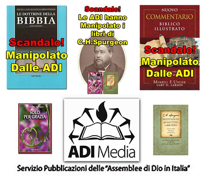 ● Per non dimenticare le scandalose falsificazioni compiute dalla Casa Editrice Adi-Media, per ingannare la Chiesa di Cristo, il Popolo di Dio