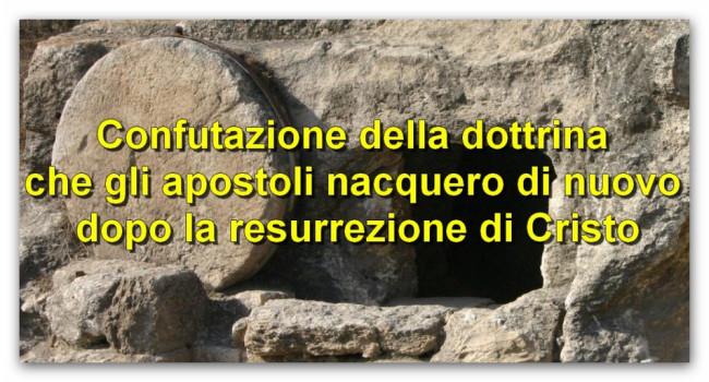 confutazione-apostoli-nuova-nascita