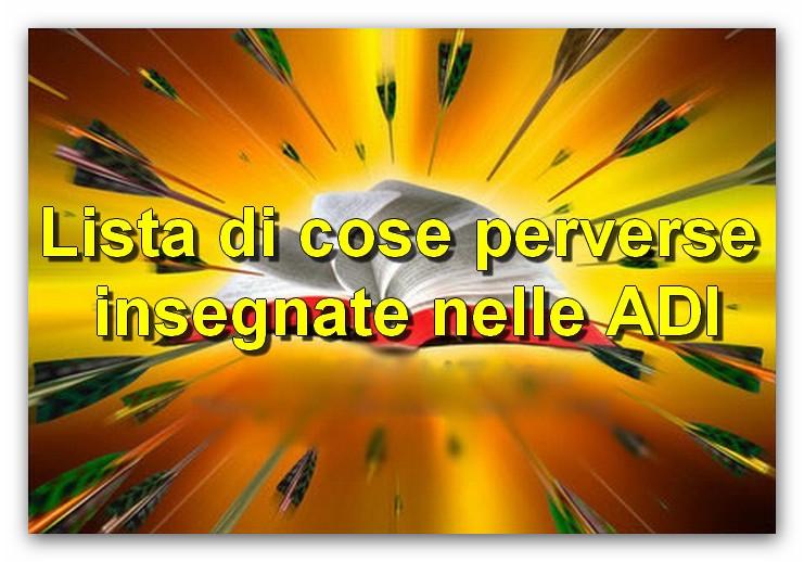 ● Lista di cose perverse insegnate nelle Assemblee di Dio in Italia (ADI)
